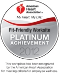 American Heart Association – Fit-Friendly Worksite Platinum Achievement 2012