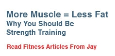 More Muscle = Less Fat