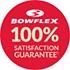 Bowflex Satisfaction Guarantee